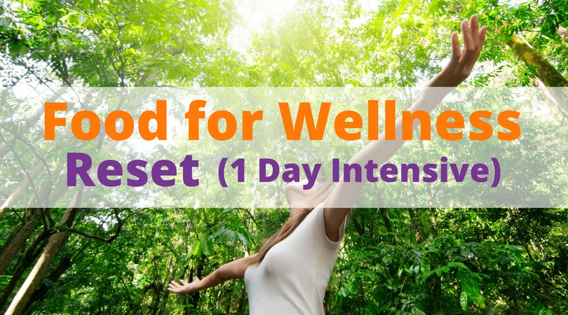 Food for Wellness 1 Day Intensive